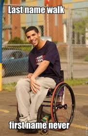 Wheelchair Meme - wheelchair drake know your meme