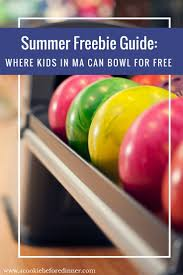 kids bowl free in ma l a cookie before dinner western ma mom blog