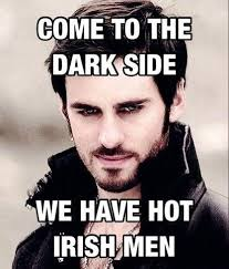 Sexy Guy Meme - come to the dark side we have hot irish men come to the dark