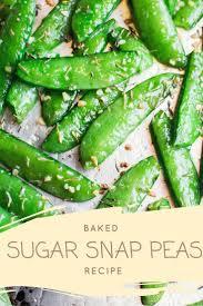 thanksgiving peas 98 best snap peas u0026 snow peas images on pinterest sugar snap