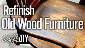 Old Wooden Furniture Refinish Old Wood Furniture With Polyurethane Youtube