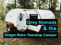 Retro Camper Grey Nomads And The Gidget Retro Teardrop Camper Norms Last