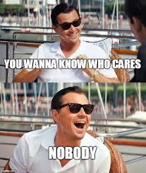 What If I Told You Meme Creator - leonardo dicaprio wolf of wall street meme generator imgflip