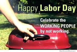 Labor Day Meme - labor day meme weknowmemes