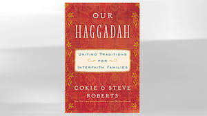 haggadah book cokie shares personal traditions from interfaith