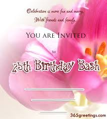 25th birthday invitation wording 365greetings com