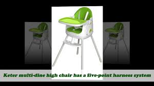 home design products keter keter multi dine high chair green youtube