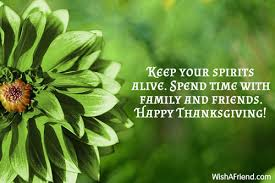 keep your spirits alive spend time thanksgiving message