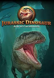 carnivores dinosaur apk jurassic dinosaur ark of carnivores for android free