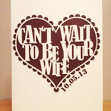 can u0027t wait to be your wife u0027 laser cut card by pollyandme