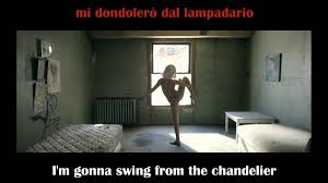 Sia Chandelier Lyrics Youtube Sia Chandelier English And Italian Lyrics Youtube