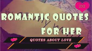 romantic quotes love quotes truly romantic quotes for her youtube