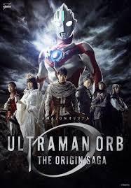 film ultraman saga terbaru ultraman orb the origin saga movie new world update film terbaru