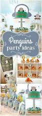 Halloween 1st Birthday Party Ideas by Best 25 Penguin Birthday Parties Ideas On Pinterest Penguin