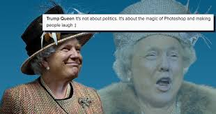 Queen Elizabeth Donald Trump God Save The Queen Donald Trump U0027s Face Was Photoshopped Onto