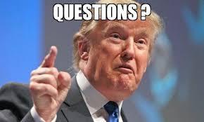 Meme Questions - questions meme donald trump 67248 memeshappen