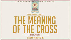 mbbe 41st anniversary the meaning of the cross dr benny m