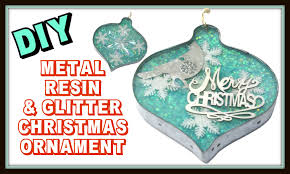 glitter resin u0026 metal christmas ornament diy craft klatch