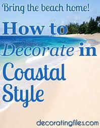 Decorative Styles Best 25 Coastal Style Ideas On Pinterest Coastal Inspired Cream