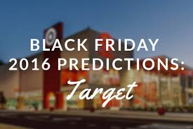 target black friday flyer 2016 target black friday 2016 predictions blackfriday fm