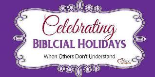celebrating the biblical holidays of wisdom homeschool