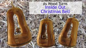 woodturning a christmas bell ornament inside out youtube