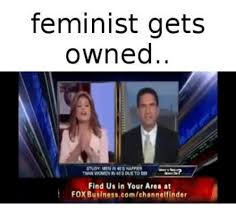 Owned Meme - 25 best memes about feminist gets owned feminist gets owned memes