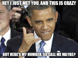 Maybe Meme - image tagged in carly rae jepsen obama call me maybe satire imgflip