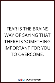 quotes about dark death best 25 overcoming fear quotes ideas on pinterest fear quotes