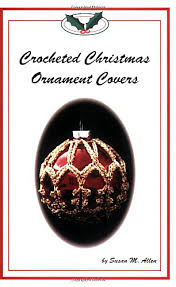 ravelry ornament cover 3 pattern by susan m allen