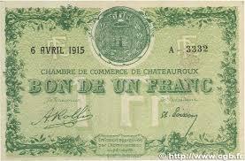 chambre de commerce chateauroux 1 franc regionalism and miscellaneous chateauroux 1915 jp