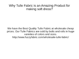 wholesale tulle wholesale tulle fabric why tulle fabric is an amazing product for m