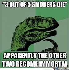 Stop Smoking Memes - smokers meme 28 images stop smoking quit the denial caign