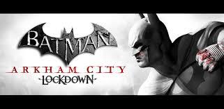 batman arkham asylum apk batman arkham city lockdown kindle tablet edition