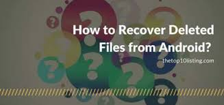 recover deleted photos android without root how to recover deleted files on android without root archives