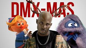 Dmx Meme - song of the day dmx rudolph the red nosed reindeer up in here