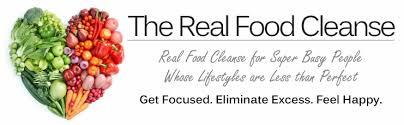 the real food cleanse the real food cleanse