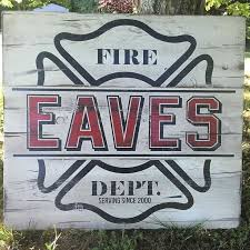 Custom Signs For Home Decor Best 25 Firefighter Decor Ideas On Pinterest Firefighter Gifts