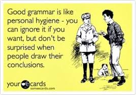 Funny Grammar Memes - grammar goofs we re all guilty of these common cores content