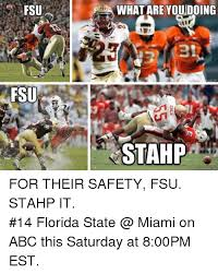 Florida State Memes - fsu fsu what are you doing stahp quick meme com for their safety