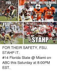 Fsu Memes - fsu fsu what are you doing stahp quick meme com for their safety fsu