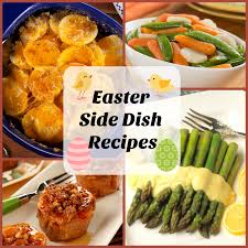 recipes for easter 8 easter side dish recipes mrfood com