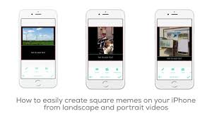How To Make Video Memes - how to create square memes from landscape and portrait videos youtube