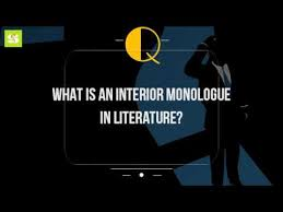 Examples Of Interior Monologue What Is An Interior Monologue In Literature Youtube
