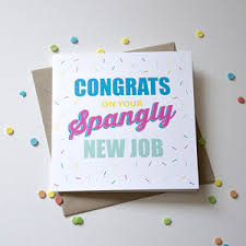 Congrats On New Job Card Congrats On Your Spangly New Job U0027 Card By Lovely Cuppa