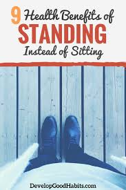 Standing At Your Desk Vs Sitting by Standing Vs Sitting 9 Essential Health Benefits Of Standing