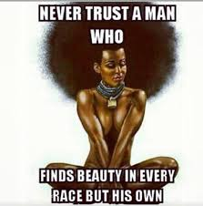 Black Woman Meme - shout out to those black guy who love to praise women of every race