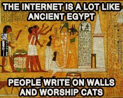 Egyptian Memes - i guess we have not progressed that much then the internet