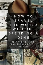 cheap ways to travel images 423 best travel tips longterm images travel jpg