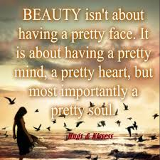isnt about a pretty but a pretty soul pictures